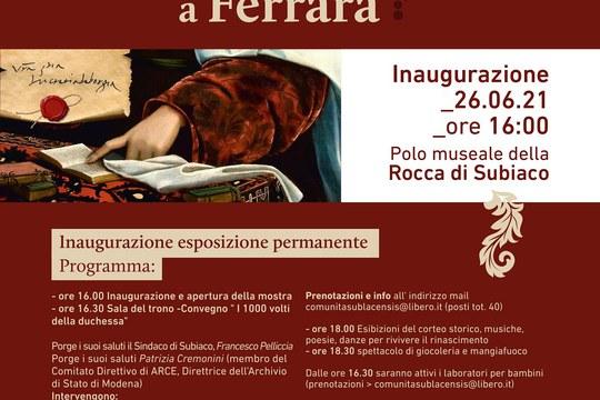 Lucrezia Borgia: i 1000 volti della Duchessa da Subiaco a Ferrara