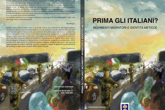 """E' uscito il volume """"Prima gli italiani? Movimenti migratori e identità meticce"""", Eks&Tra, 2020"""